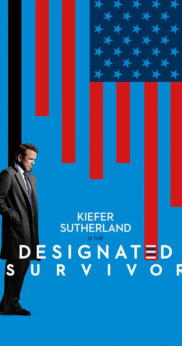 Designated Survivor (TV Series 2016– )