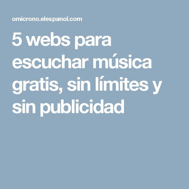 5 webs para escuchar música gratis, sin límites y sin publicidad