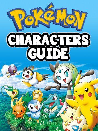 Pokemon Characters Guide: The Complete List! - Kindle edition by Pokemon Books. Children Kindle eBooks @ Amazon.com.