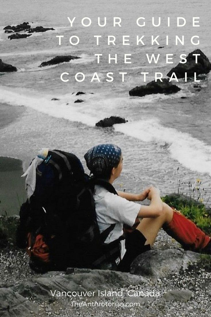 Trekking The West Coast Trail