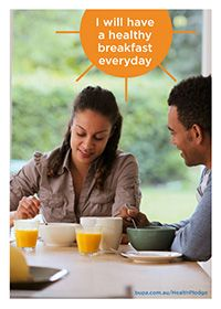 I will have a healthy breakfast everyday @BupaAustralia