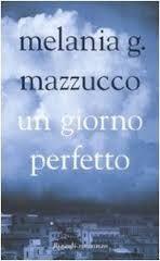 """Un giorno perfetto libro di Melania G. Mazzucco """"Una donna che cerca di riprendersi la sua vita. Un poliziotto incapace di accettare la fine del suo matrimonio, ossessionato dal ricordo della moglie, dei suoi bambini, della sua famiglia perduta. E l'onorevole in declino che non ha il tempo di accorgersi che anche la sua famiglia sta andando in pezzi. Tutta la vita in un solo giorno. #ungiornoperfetto #melaniamazzucco"""