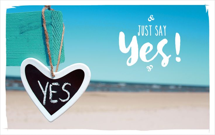 Just say YES! #vossentowels #postcardswithlove #positivequote #thinkpositive #motivation #inspire