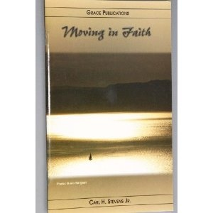 moving in Faith - Bible Doctrine Booklet  $1.99