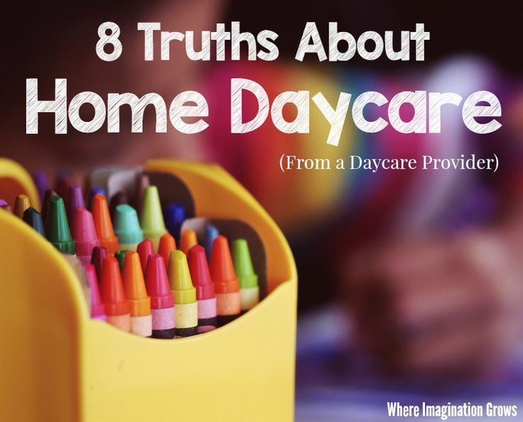 8 truths about home daycare from a provider find out the advantages and truth about