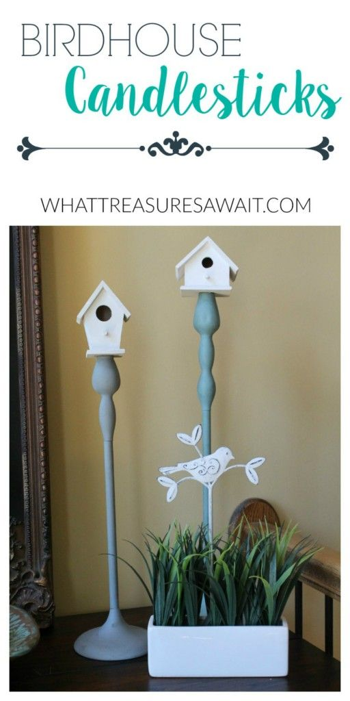 Add Birdhouse to Candlestick for Easy Spring Decor