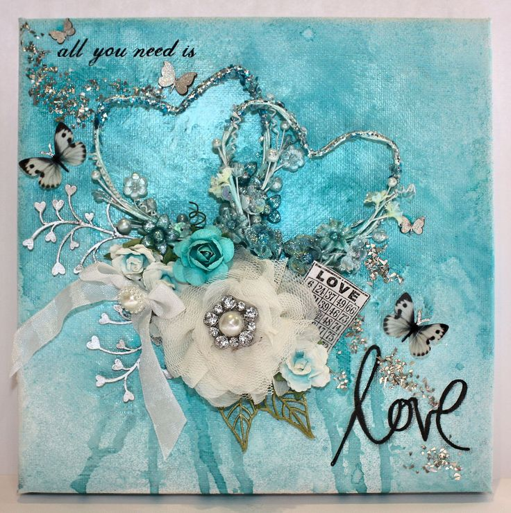 All you need is love mixed media canvas.  I love this, the colors the message, so pretty