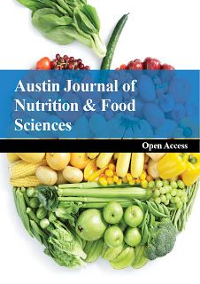 Austin Publishing Group: Austin Journal of Nutrition and Food sciences