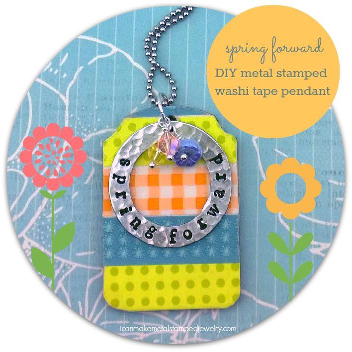 Spring Forward diy metal stamped washi tape pendant Crafts