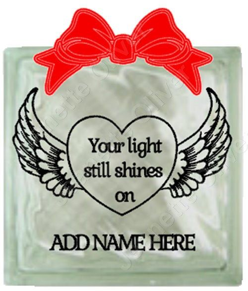 Your SVG digital download includes:    Your Light Still Shines On With Angel Wings.    Memorial design suitable for vinyl on glass blocks and
