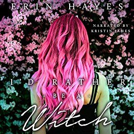 """Another must-listen from my #AudibleApp: """"I'd Rather Be a Witch: The Witching Hour Collection"""" by Erin Hayes, narrated by Kristin James."""