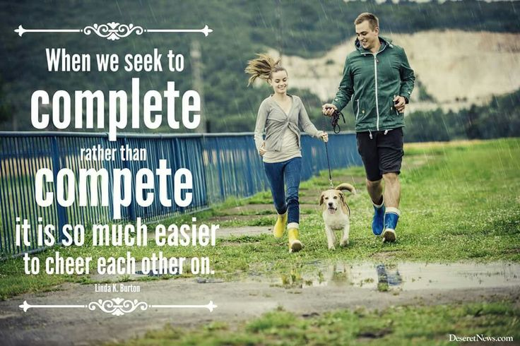 """The Church handbook states: """"The nature of male and female spirits is such that they complete each other."""" It does not say """"compete with each other."""" When we seek to """"complete"""" rather than """"compete,"""" it is so much easier to cheer each other on! From #SisterBurton's http://pinterest.com/pin/24066179231085873 inspiring #LDSconf http://facebok.com/22327o1487682878 message http://lds.org/general-conference/2015/04/well-ascend-together Learn more http://facebook.com/FamilyProclamation…"""