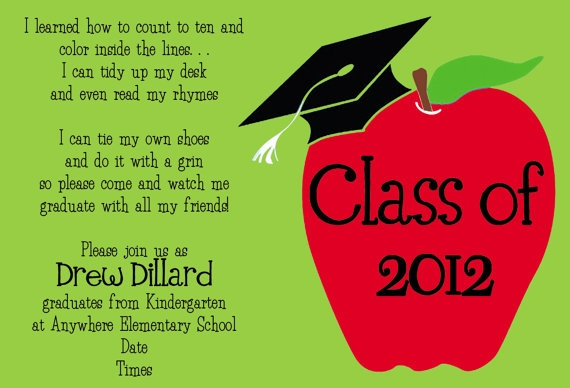 love this invitation wording for kindergarten graduation