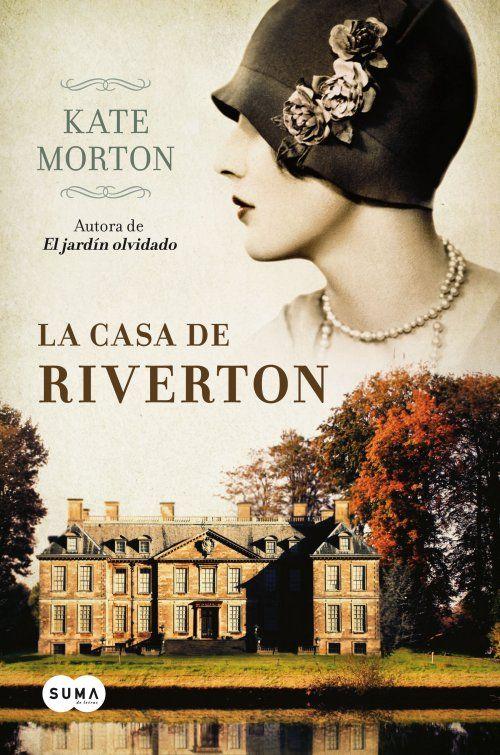 De Tacones y Bolsos: La casa de Riverton de Kate Morton, años 20 londinenses, alta sociedad, fiestas, vestidos, viajes, clases, .... Es todo tan romántico y duro al mismo tiempo.