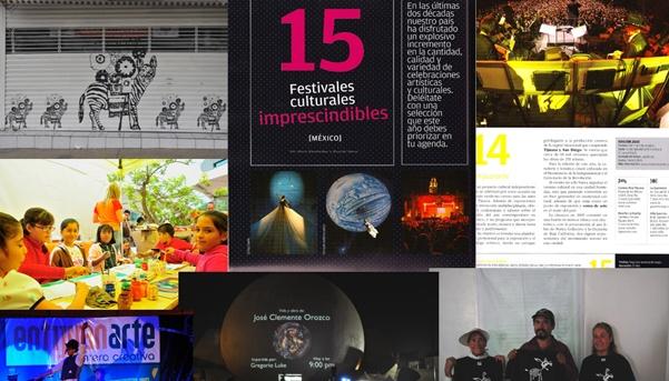 Nombrado dentro de los 15 festivales culturales imprescindibles de México.