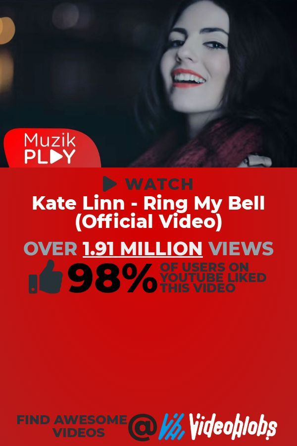 Ready To Watch A Fresh Music Video To Play This Amazing Video Titled Kate Linn Ring My Bell Official Video Is Extrem Linn Creative Commons Music Music