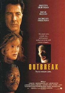 Not sure why I like this movie so much, but I must have watched it 30 times in the last three years.  Outbreak is a 1995 American disaster film starring Dustin Hoffman, Rene Russo, Morgan Freeman, and Donald Sutherland.