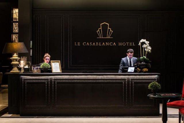 عاجل فندق كازابلانكا ينظم يوما للتوظيف العديد من المناصب في إنتظاركم Le Casablanca Hotel Organise Une Journee De Recrutem Casablanca Hotel Hotel Casablanca