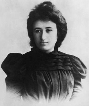 Róża Luksemburg, Marxist theorist, philosopher, economist and revolutionary socialist, member of the Social Democracy of Poland and the Social Democratic Party of Germany, the Independent Social Democratic Party, and the Communist Party of Germany.