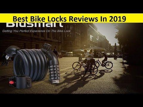 Top 3 Best Bike Locks Reviews In 2019 Cool Bikes Bike The Past