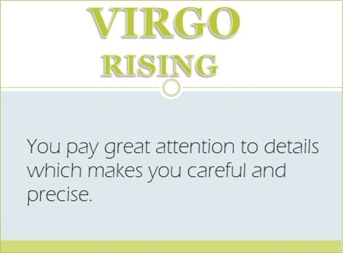 I have Virgo rising
