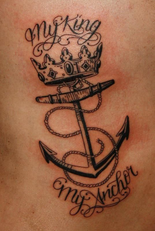 anchor tattoos   My king my anchor Tattoo Picture   Last Sparrow Tattoo