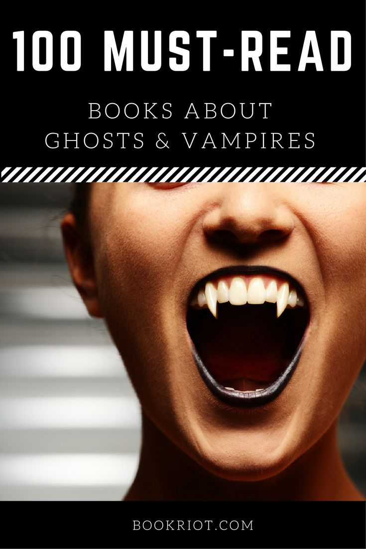 Aw yeah, get your ghost and vampire reading on with these 100 books!