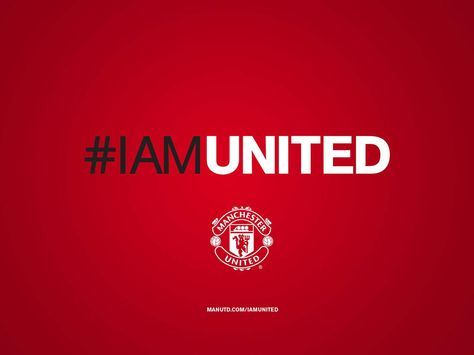#IAMUNITED Manchester United