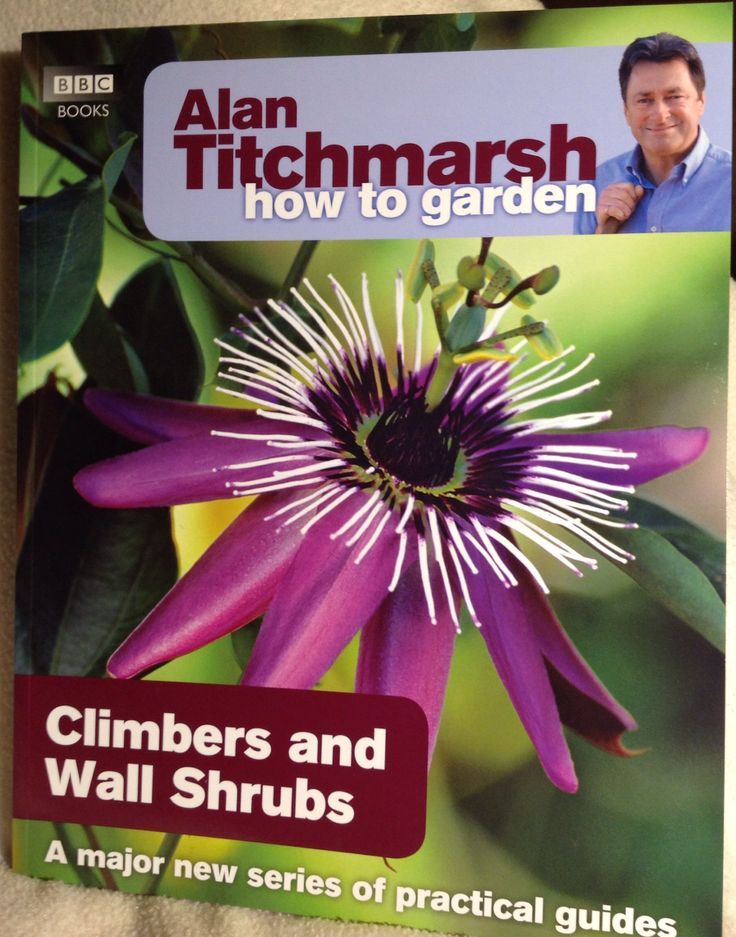 Alan Titchmarsh - How to garden...Climbers and Wall Shrubs, BBC 2010