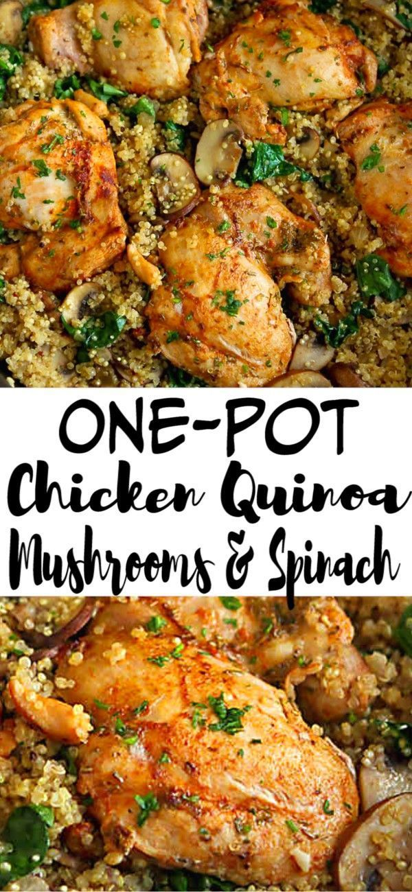 One Pot Chicken Quinoa Mushrooms Spinach Recipe Mushroom Recipes Healthy Clean Eating Chicken Clean Eating Dinner
