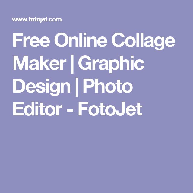 Free Online Collage Maker | Graphic Design | Photo Editor - FotoJet