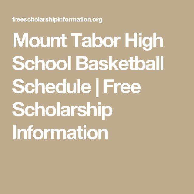 Mount Tabor High School Basketball Schedule | Free Scholarship Information