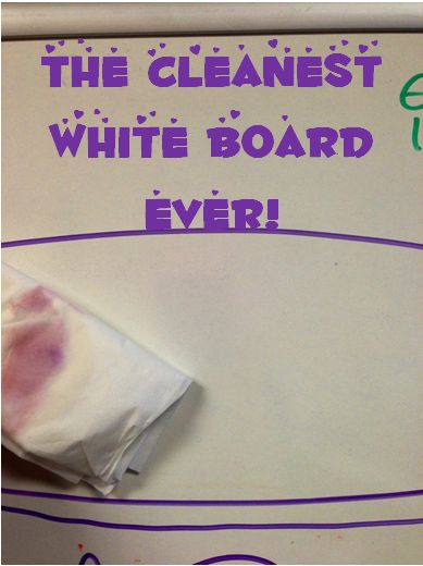 The Cleanest White Board Ever!  Finally, I've figured out that rubbing alcohol will clean ANY white board to perfection!