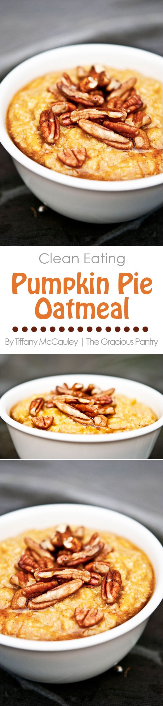 This deliciousClean Eating Pumpkin Pie Oatmeal is just like having pumpkin pie for breakfast! Delicious!