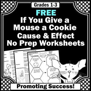 If You Give a Mouse a Cookie:  Here is a FREE cause and effect activity worksheet from the popular book, If You Give a Mouse a Cookie.  This is a complete printable lesson plan to help students identify cause and effect relationships.  The lesson includes an introduction, development, practice, independent practice, assessment rubric, and worksheets.This cause and effect activity may also be found in this 77 page unit:If You Give a Mouse a Cookie Literature Book UnitYou will find even more…