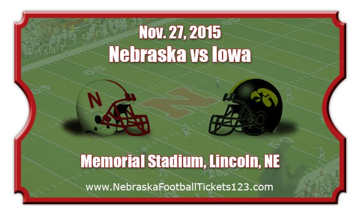 Nebraska Cornhuskers vs Iowa Hawkeyes Football Tickets | Nov. 27, 2015