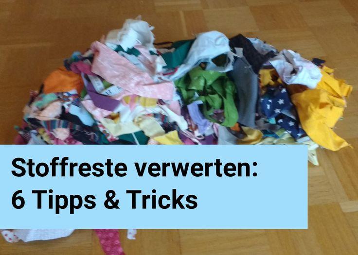 Stoffreste verwerten: 6 Tipps&Tricks. Wohin mit den ganzen Stoffresten? Ich zeige Euch 6 tolle Ideen,Tipps&Tricks zur Stoffresteverwertung. Stoffreste vernä
