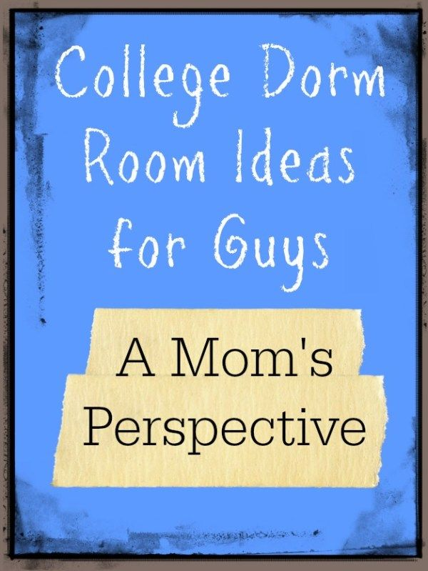 College Dorm Room Ideas for Guys - A Mom's Perspective ~ Teadoddles