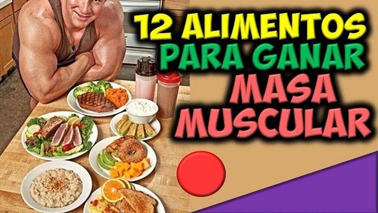 12 Alimentos con Mas Proteinas para/ Ganar Masa Muscular/ en el Cuerpo