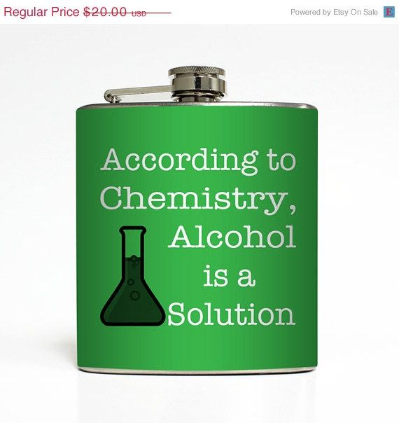 ON SALE: Alcohol is a Solution Flask Funny Chemistry Science Liquid Courage 21 Birthday Groomsmen Gift Stainless Steel 6 oz Liquor Hip Flas