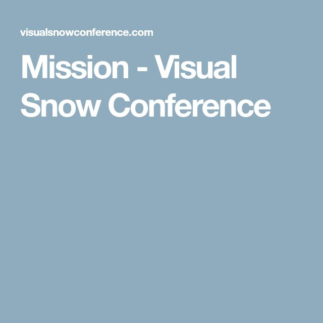 Mission - Visual Snow Conference