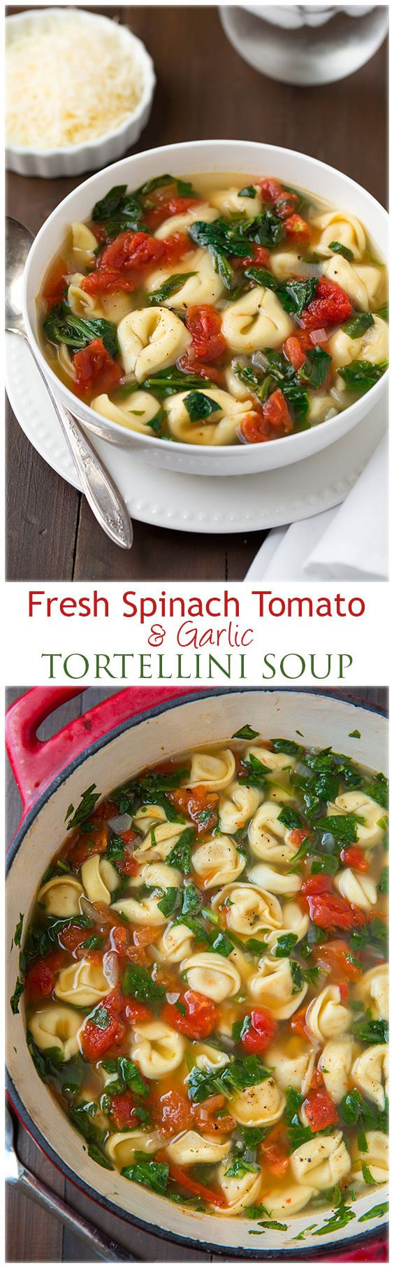 Fresh Spinach Tomato and Garlic Tortellini Soup - this soup is unbelievably delicious! So much fresh and cheesy goodness!