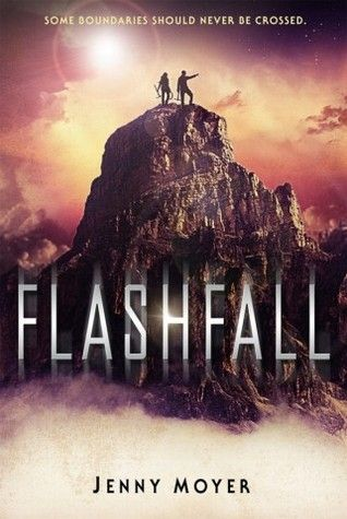 Flashfall by Jenny Moyer — Reviews, Discussion, Bookclubs, Lists