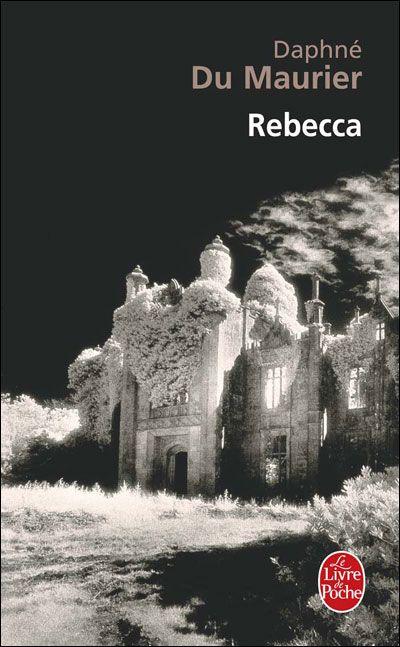 Rebecca -  Daphné Du Maurier - Roman - ♥ très beau livre