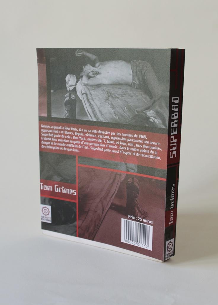 """13ème note Éditions """"SuperBad"""" Tom Grimes - 4ème de couverture"""