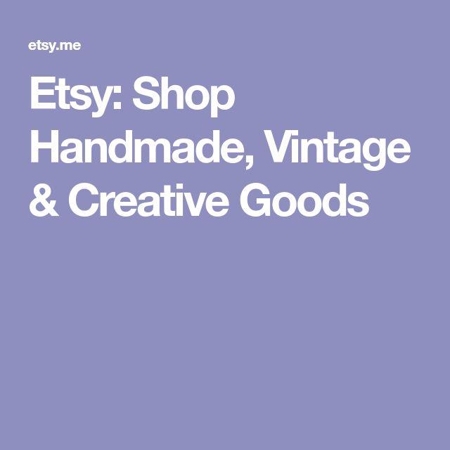 Etsy: Shop Handmade, Vintage & Creative Goods