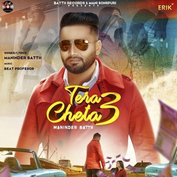 Tera Cheta 3 Maninder Batth Mp3 Mr Jatt In 2020 Mp3 Song Mp3 Song Download Songs