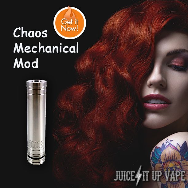 http://www.juiceitupvape.com Chaos Mechanical Mods - Vape Life - Vaping Supplies