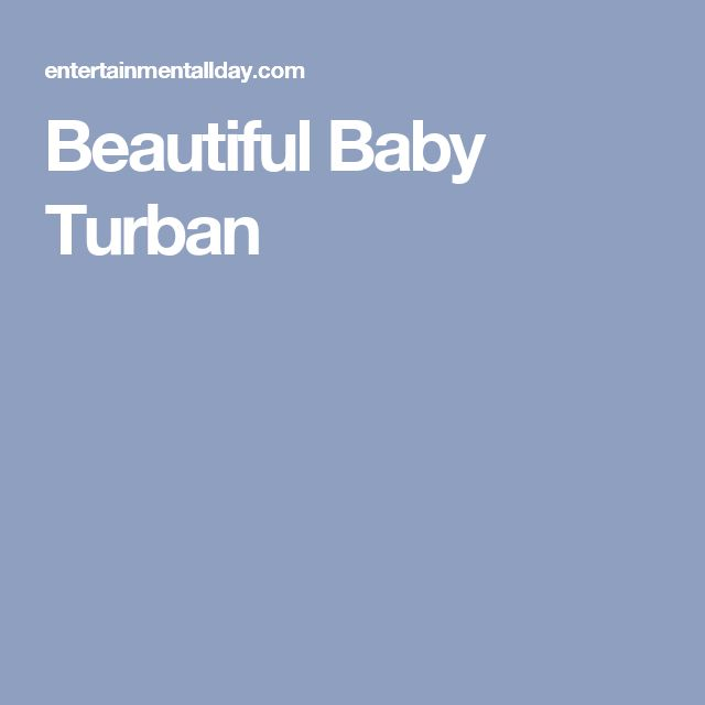 Beautiful Baby Turban