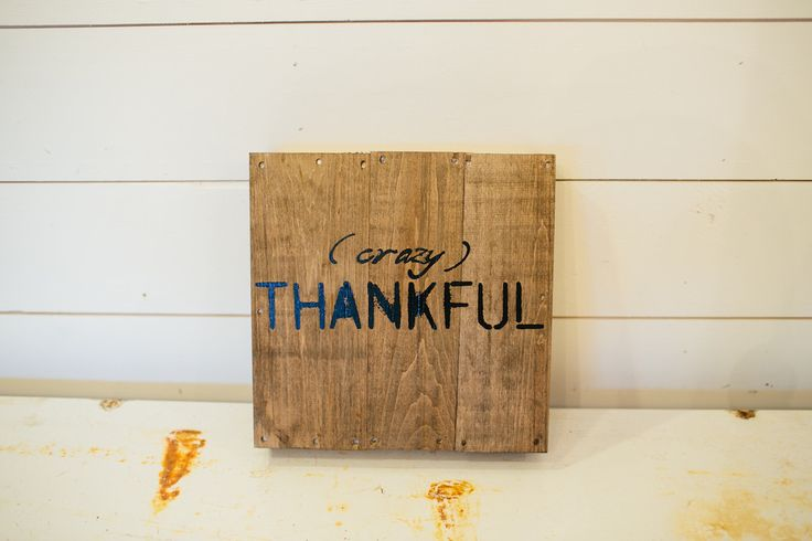 """Crazy Thankful"" wooden sign 